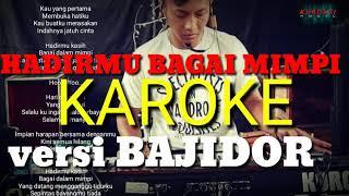 Karoke HADIRMU BAGAI MIMPI -FAUZI BIMA versi BAJIDOR sumedangan