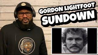 Gordon Lightfoot - Sundown | REACTION