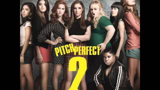 "Pitch Perfect 2 (OST) Iggy Azalea ft. Ariana Grande - ""Change Your Life"""