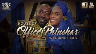 IUIC   HOUSE OF OFC PHINEHAS WEDDING FEAST