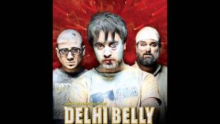Delhi Belly-nakkadwale disco udhaarwaley khisko