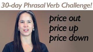 PHRASAL VERB PRICE