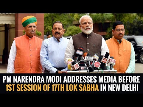 PM Narendra Modi addresses media before 1st Session of 17th Lok Sabha in New Delhi