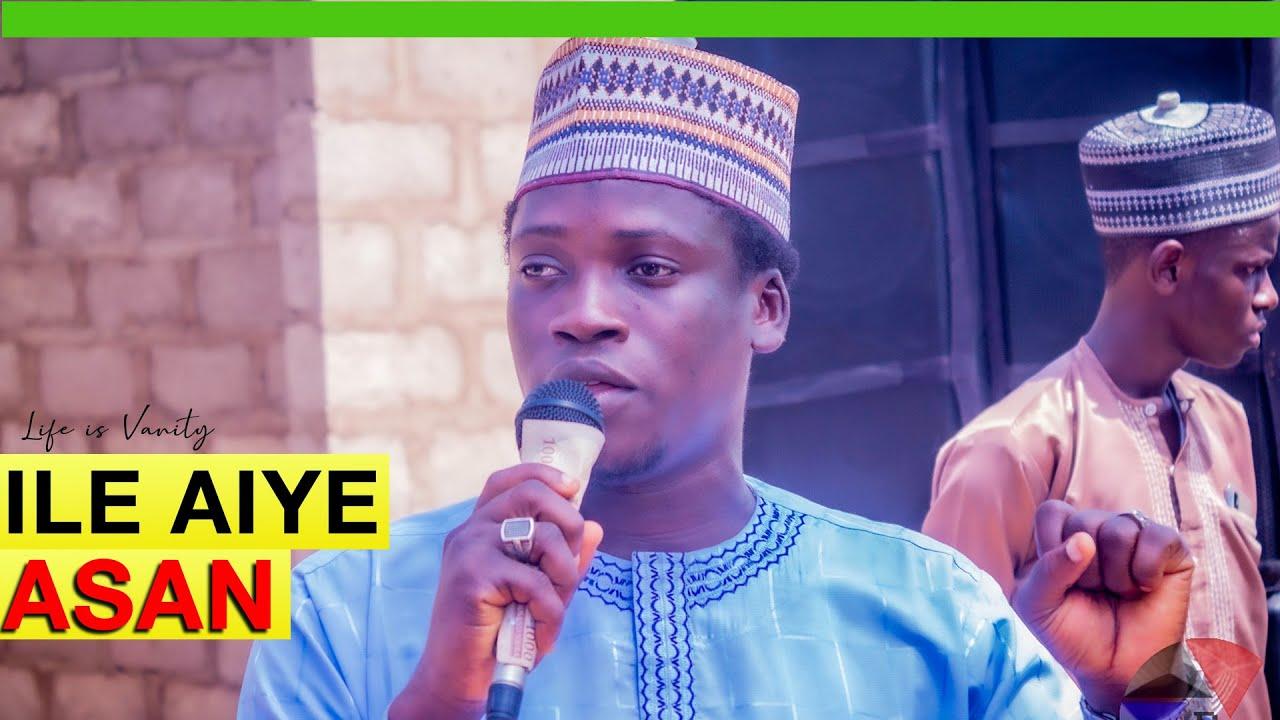 Download ILE AIYE ASAN (Life is Vanity) - Alfa Alaaya