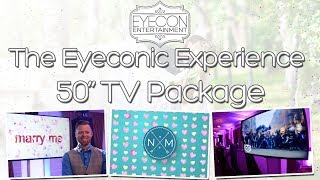 LED TV Package - The Eyeconic Experience - Eyecon Entertainment