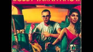 Bobby Tarantino 2 ( Full Album )
