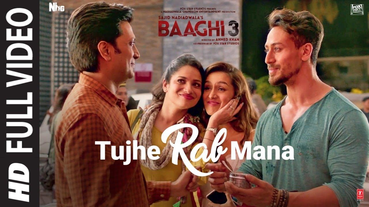 Tujhe Rab Mana Song | Baaghi 3 | Tiger Shroff,Shraddha K | Rochak Kohli,Shaan,Gurpreet S, Gautam G S