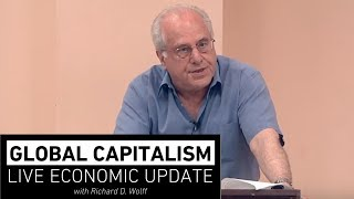 Global Capitalism: Immigration & Trade War [July 2018]