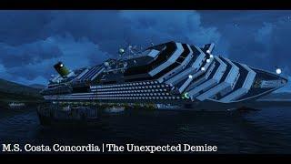 M.S. Costa Concordia | The Unexpected Demise