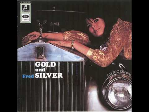 FRED SILVER ORCHESTRA - GOLD AND SILVER [LP]