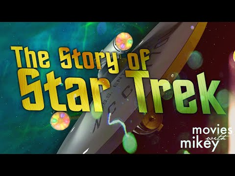 The Story Of Star Trek - Movies With Mikey
