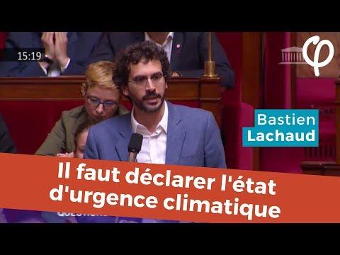 Il faut déclarer l'état d'urgence climatique ! - Bastien Lachaud