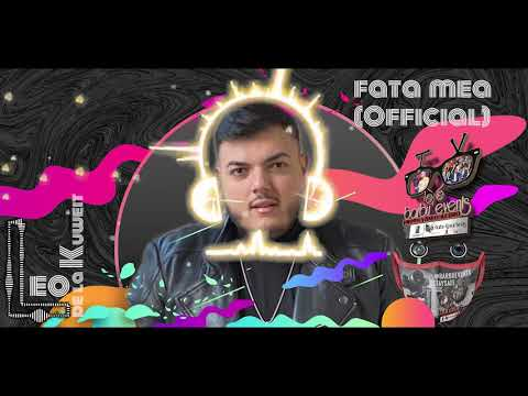 Leo de la Kuweit ❌ Fata mea (OFFICIAL) ❌ Special pt Ciprian Babarosu By Barbu Events
