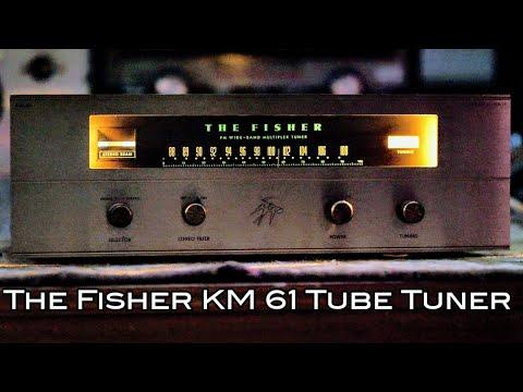 The Fisher KM 61 Tube Tuner (1961)...Vintage Audio Showcase