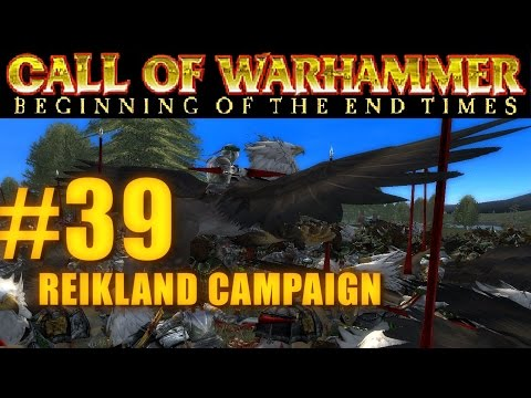 [#39] PRINCIPALITY OF REIKLAND - Beginning of the End Times - Campaign Gameplay