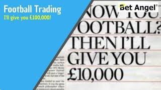 Betfair trading - Know your football? Then I'll give you £10000 - Peter Webb - Bet Angel