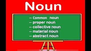 Kind of Nouns || Common Noun || Proper Noun || Collective Noun || Material Noun || Abstract Noun
