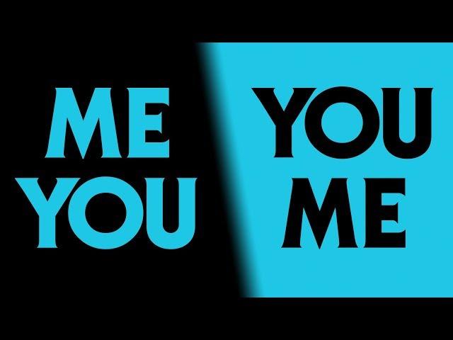 ME YOU YOU ME