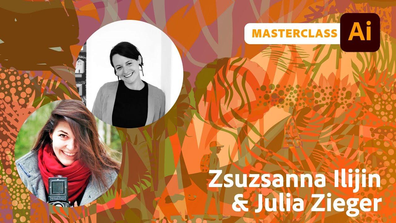 Illustration Masterclass mit Zsuzsanna Ilijin und Julia Zieger  Adobe Live