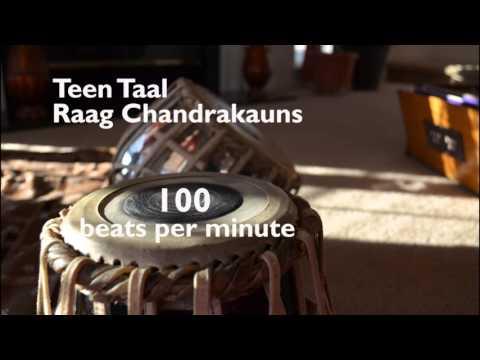 Practice Lehra - Raag Chandrakauns, Teen Taal