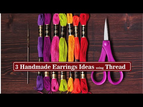3 Handmade Earrings Ideas | How To Make Earrings With Thread | DIY Jewellery Making | Creation&you