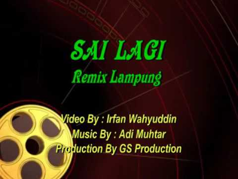 GS Production - Sai Lagi Remix Lampung