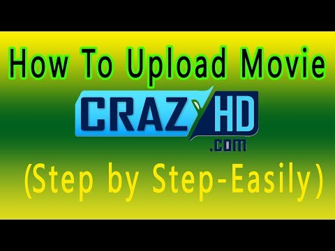 How To Upload Movie On CrazyHD Easily (Step by Step)Bangla Tutorial