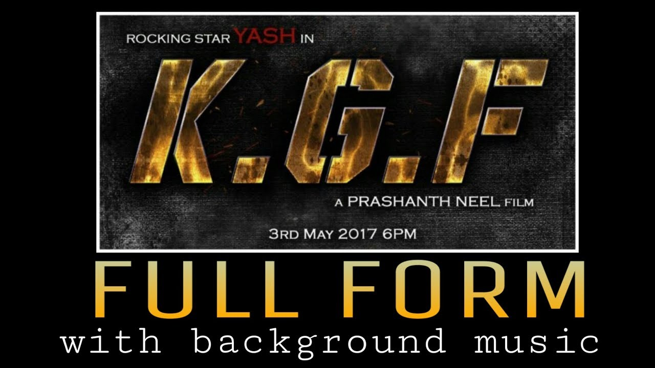 KGF full form with background music