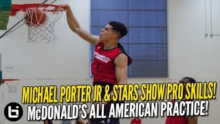 Michael Porter Jr & HS Stars Show Pro Skills at McDonald's All American Practice!