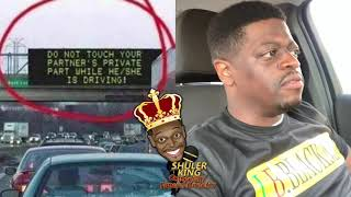 Shuler King - Don't Touch Me While I'm Driving!!!