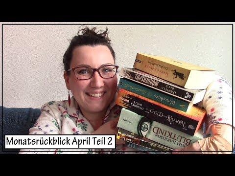 Monatsrückblick April 2019 || Teil 2 || die letzten 9 von 19 gelesenen Bücher
