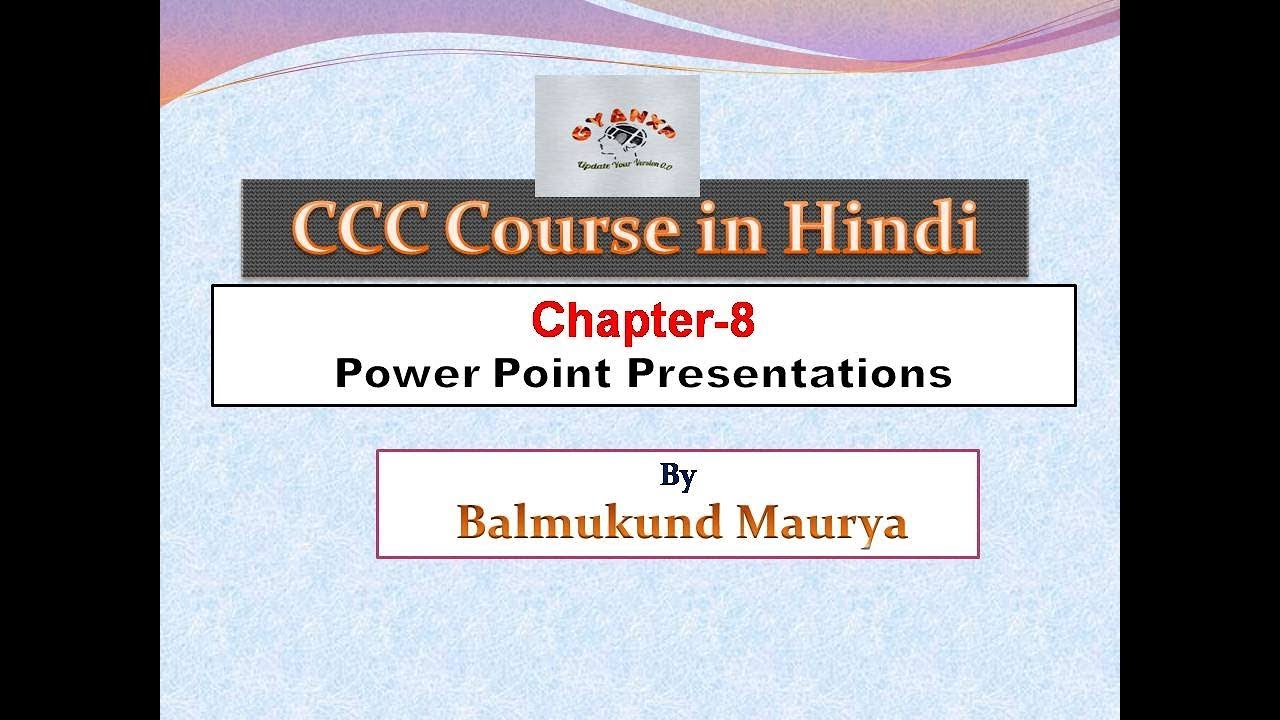 Power Point Presentations || Lecture-8 || CCC Computer Course in Hindi
