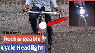 How To Make Rechargeable Cycle Headlight | New Idea