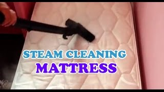 How To Clean And Sanitise A Mattress With Steam