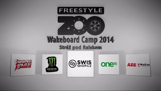 FreestyleZOO Wake Camp 2014