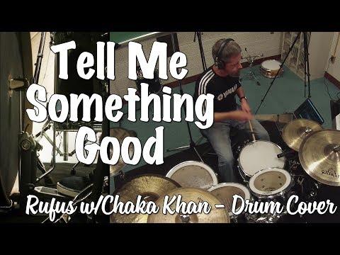 Tell Me Something Good (Rufus w/Chaka Khan) - Drum Cover