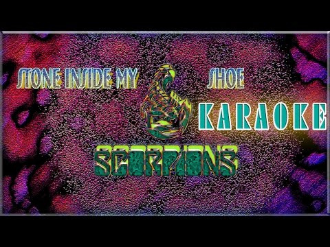 Karaoke of Scorpions - Stone inside my shoe