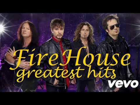 Best Of FireHouse * FireHouse Top Songs * Best FireHouse Songs 2018