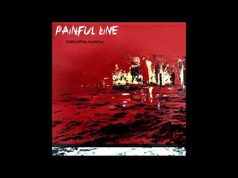Painful line - Everlasting downfall [ep]