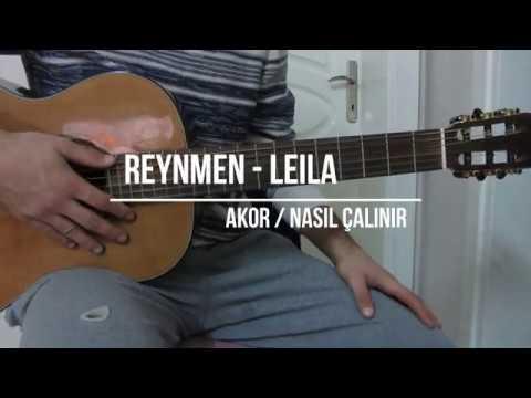 Reynmen Leila Cover Akor Nasil Calinir Youtube