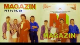 Magazin ‎-- Put Putujem - ALBUM - 1986