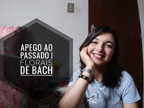 Vídeo: Apego ao passado | Florais de Bach