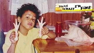Quincy - You're Crazy I'm Fine [Official Audio]