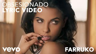 Farruko - Obsesionado (Official Lyric Video)
