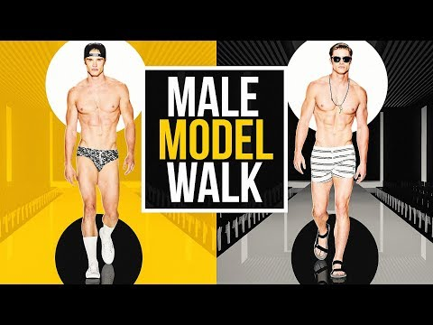 How To Walk Like A Male Model