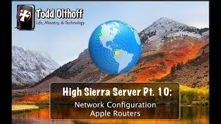 High Sierra Server Part 10: Network Configuration-Apple Routers