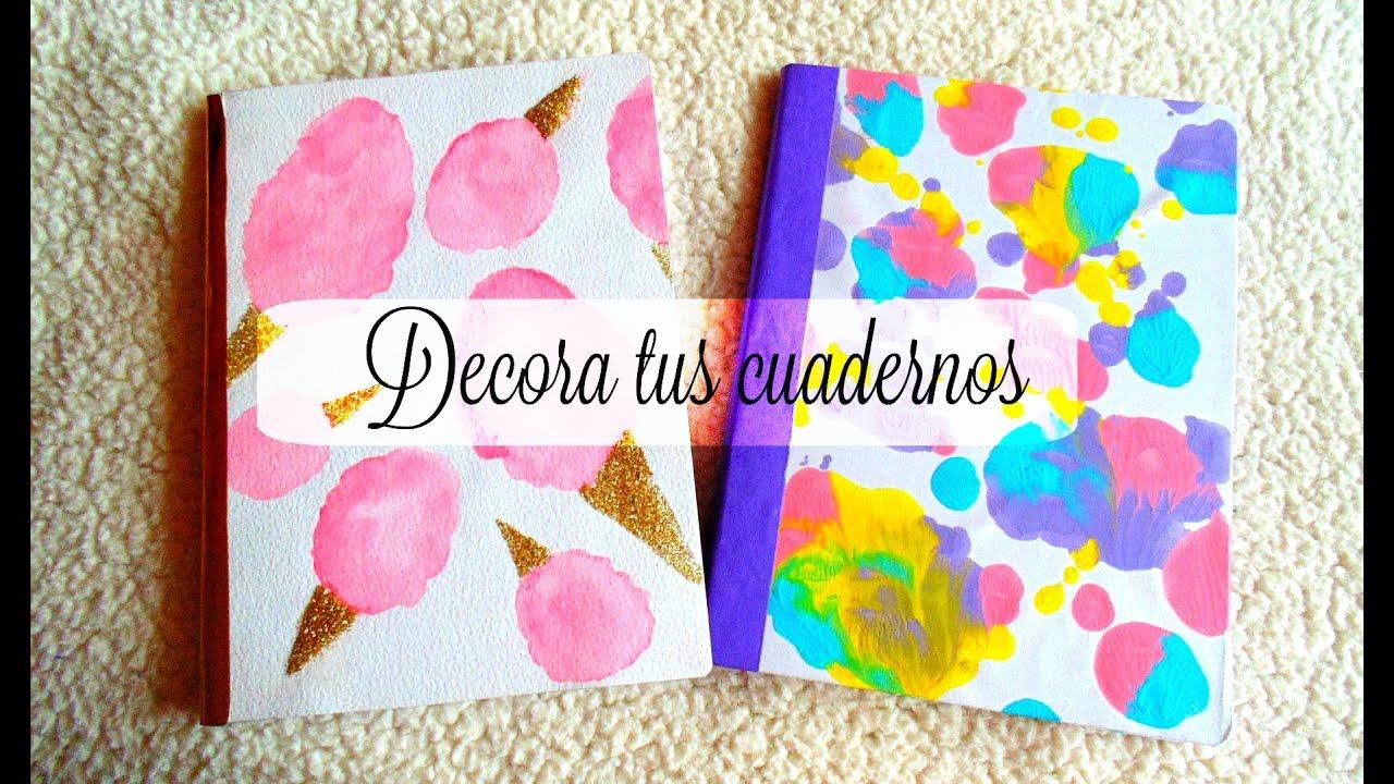 Ideas De Portadas Para Cuadernos Decorar Libretas Con: Decora Tus Cuadernos (2 Ideas) Hazlo Tu Mismo