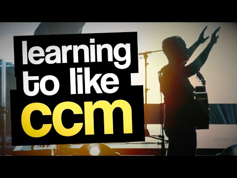Learning To Like Contemporary Christian Music (the Music I Hate)
