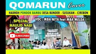 SPECIAL !! QOMARUN (cover) - Voc : Mba Nita feat Mba Melda ~ HADROH PONDOK BAMBU ~ Ryan Player