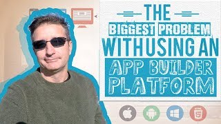 The Biggest Problem With Using An App Builder Platform